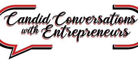 A Candid Conversation with Entrepreneurs  - Black Entrepreneurship tickets