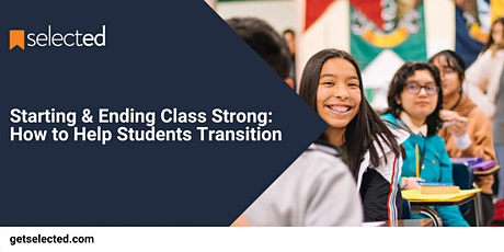 Starting & Ending Class Strong: How to Help Students Transition tickets