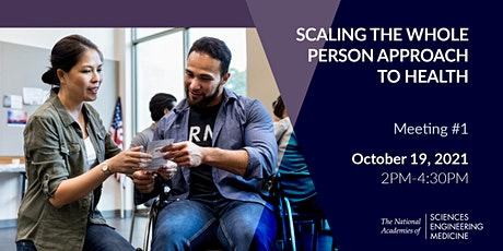 Scaling the Whole Person Approach to Health: Meeting #1 tickets