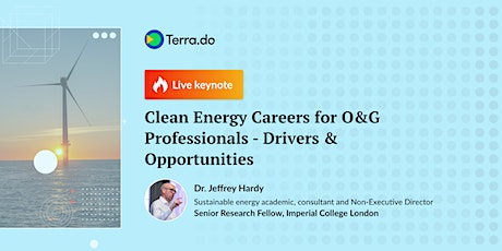 Clean Energy Careers for O&G Professionals - Drivers & Opportunities tickets