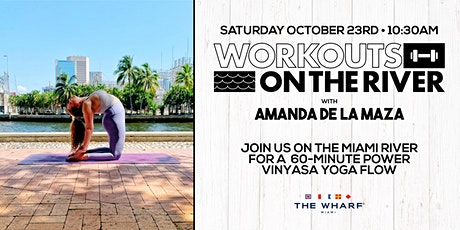 Workouts on the River at The Wharf Miami - Yoga! tickets