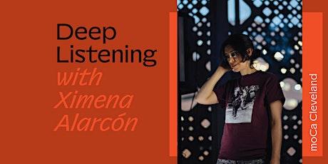 Deep Listening with Ximena Alarcón tickets