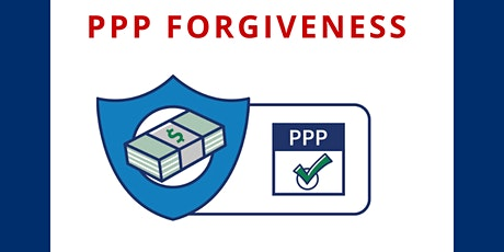 PPP Forgiveness Process tickets
