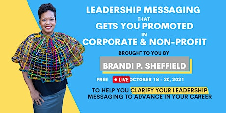 Executive Leadership Messaging that Accelerates Your Career! tickets