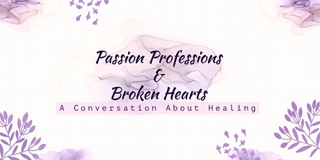 Passion Professions and Broken Hearts tickets