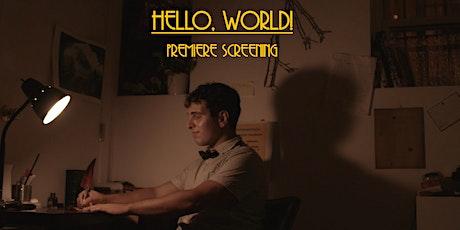 Hello, World! - Film Screening and Low Budget Filmmaker Symposium tickets