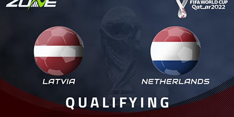 NL-StrEams@!. Letland - Netherlands LIVE OP TV 08 oktober 2021 tickets