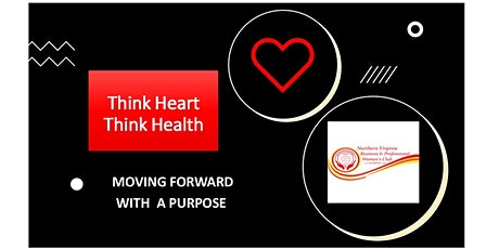 THINK HEART THINK HEALTH - Moving Forward With a Purpose! tickets