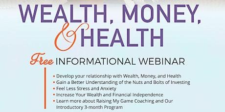 Wealth, Money, & Health tickets