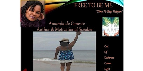 """FREE TO BE ME  """"Time to Stop Trippin"""" over pain of the past! tickets"""