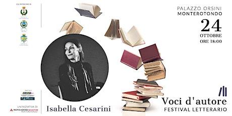 Isabella Cesarini | Con la parola vengo al mondo biglietti