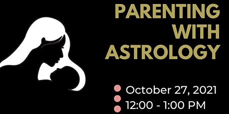 Parenting with Astrology tickets
