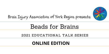 Beads for Brains - 2021 BIAYR Educational Talk Series tickets