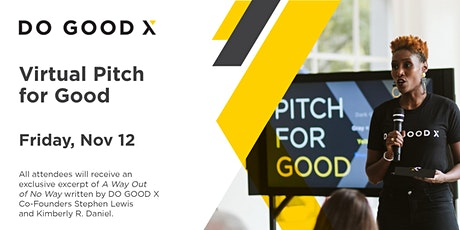 Pitch for Good tickets