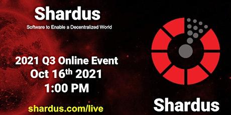 Blockchain DLT - Shardus 2021 Q3 Presentation tickets