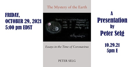 """""""Mystery of the Earth""""—A Presentation by Peter Selg tickets"""