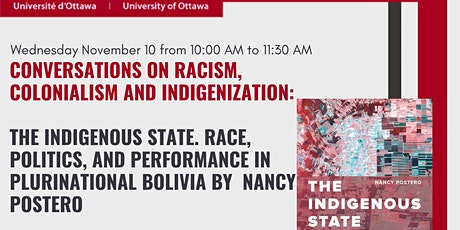 The Indigenous State Race, Politics, & Performance in Plurinational Bolivia tickets