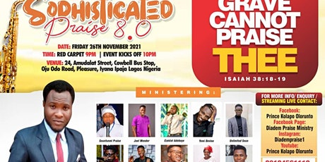 SOPHISTICATED PRAISE tickets