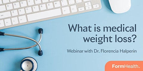 What is medical weight loss? tickets