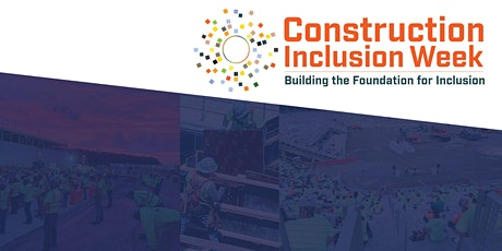 Supplier Diversity Roundtable | Construction Inclusion Week tickets