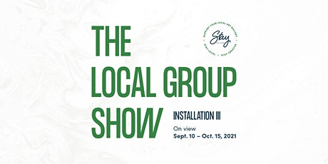 Closing Reception: The Local Group Show, Installation III tickets