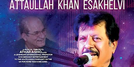 Attaullah Esakhelvi Live in East London Mayfair Venue tickets