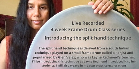 Introduction to Split Hand Technique 4 week live Recorded Series tickets