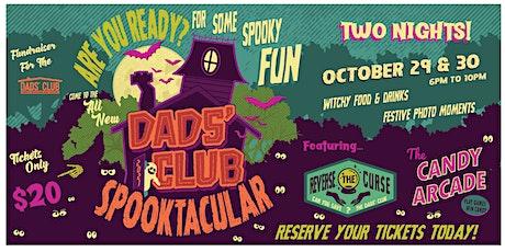 Dads' Club Halloween Spooktacular tickets