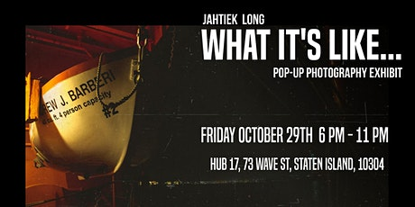 """""""What It's Like..."""" Pop-Up Photography Exhibit tickets"""