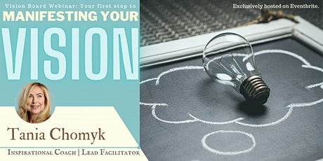 Vision Board Webinar: The first step to manifesting your vision! tickets