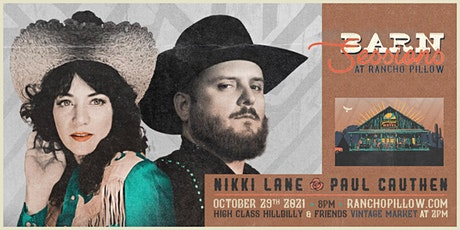 Barn Sessions at Rancho Pillow with Nikki Lane and Paul Cauthen tickets