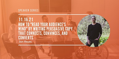 """How to """"Read Your Audience's Mind"""" by Writing Persuasive Copy tickets"""