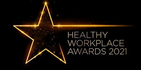WTW Healthy Workplace Awards Ceremony 2021 tickets
