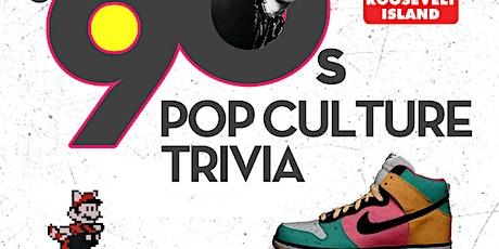 90s Pop Culture Trivia tickets