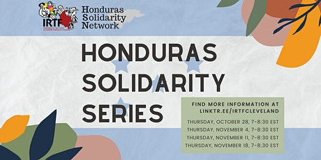 Honduras Solidarity Series: Hondurans Confront Crises Made in USA tickets