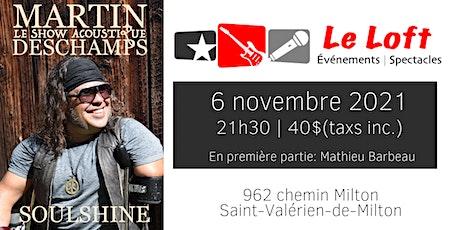Martin Deschamps au Loft! tickets