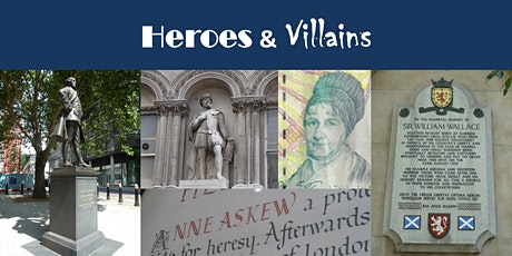 Walking Tour - Heroes and Villains: Colourful characters of The City's past tickets