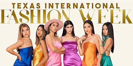 Texas International Fashion Week tickets