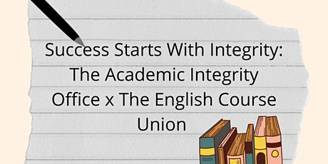 Success Starts With Integrity: The Academic Integrity Office x The ECU tickets