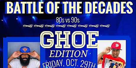 The Official Battle Of The Decades GHOE Edition 2021 tickets
