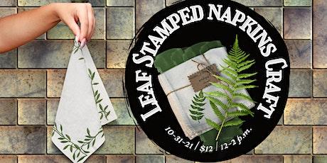 Leaf Stamped Napkin Craft tickets