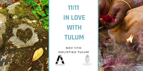 11 11 In Love With Tulum tickets