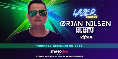 LazerTrance Presents: Orjan Nilsen - Stereo Live Dallas tickets