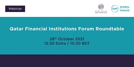 Qatar Financial Institutions Forum Roundtable tickets