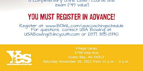 FREE USA Bowling  In-Person Coaching Seminar - Village Lanes - Green Bay WI tickets