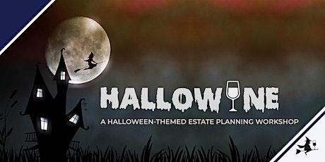 Hallowine: A Halloween-Themed Estate Planning Workshop tickets