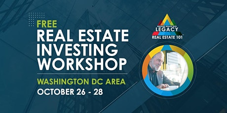 Free Washington DC Area Real Estate Investing Event, 10/26-10/28! tickets