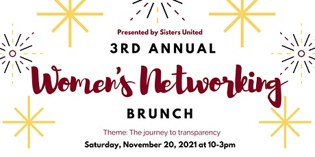 3rd Annual Sisters United Networking Brunch tickets