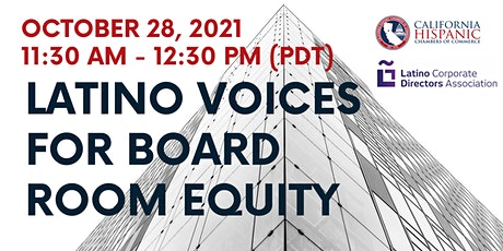 Latino Voices for Boardroom Equity Webinar tickets