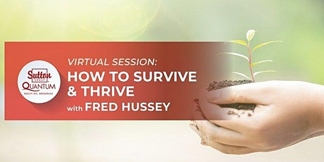 How to Survive & Thrive in Your First 2 Years with Fred Hussey tickets